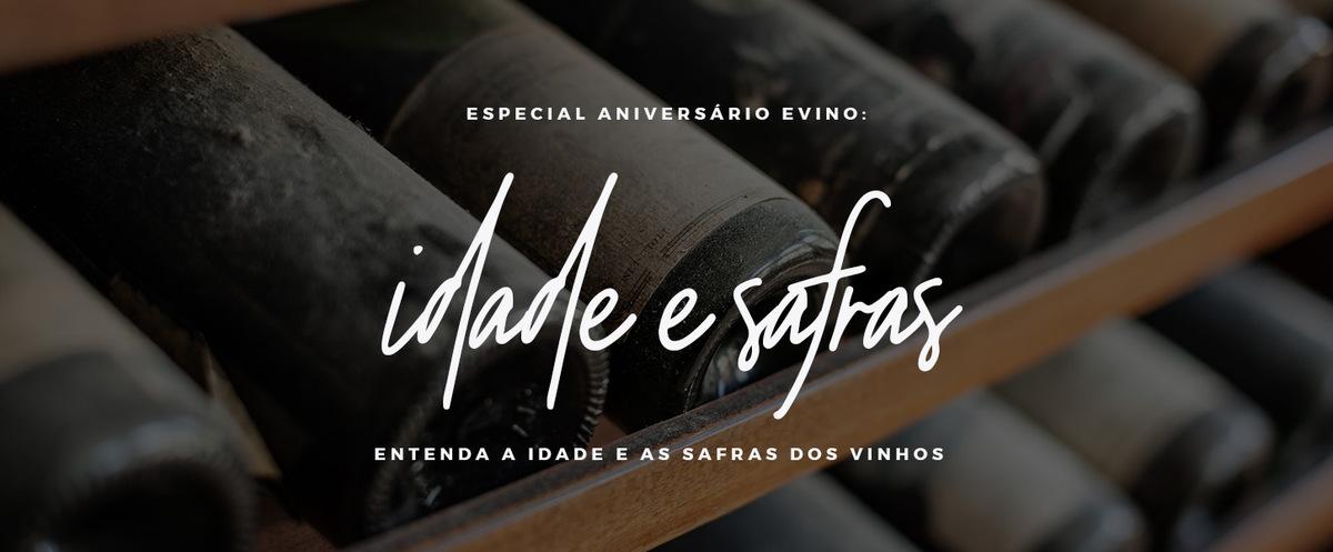 idade e safras dos vinhos