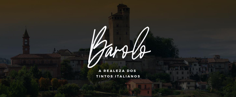 Barolo: rei dos vinhos italianos