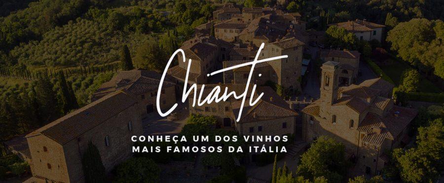 Chianti: conheça um dos vinhos mais famosos da Itália