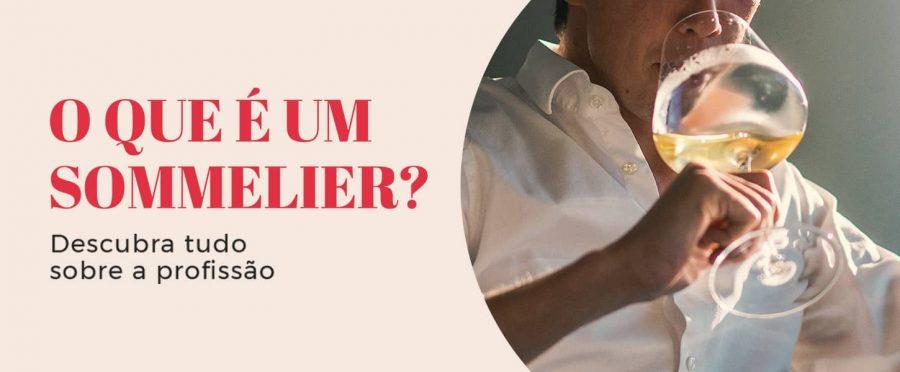 O que é um Sommelier? Descubra tudo sobre a profissão!